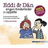 Eddi & Dän singen Kinderlieder a cappella,Vol.1
