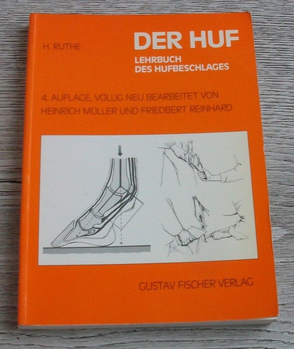 Der Huf. Lehrbuch des Hufbeschlages