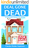 Deal Gone Dead: A Lily Sprayberry Realtor Cozy Mystery (The Lily Sprayberry Realtor Mystery Series Book 1)