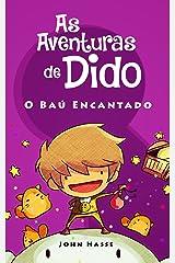 As Aventuras de Dido - O Baú Encantado eBook Kindle