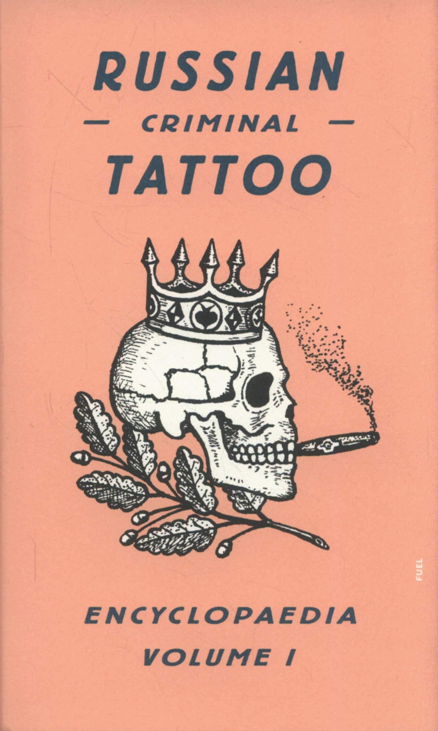 Russian criminal tattoo: 1 Russian Criminal Tattoo Encyclopaedia ...