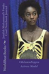 Jamilah Muhammad's Funky Cool Notebook Journal: #MelaninPoppin Actress Model Paperback