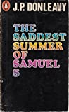The Saddest Summer of Samuel S.
