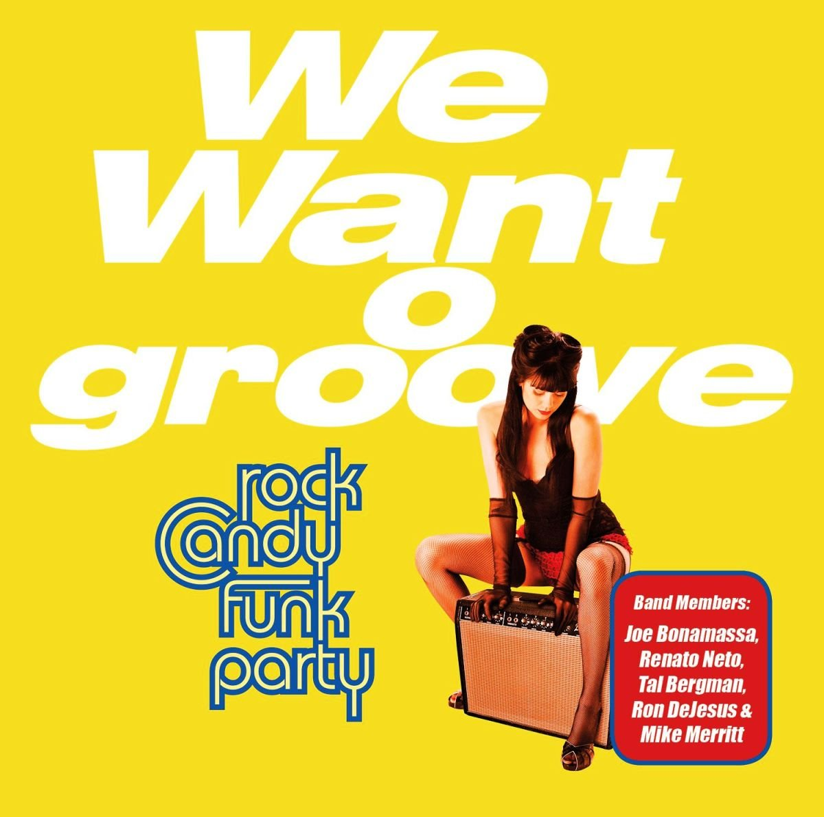 We Want Groove (Rock Candy Funk Party)