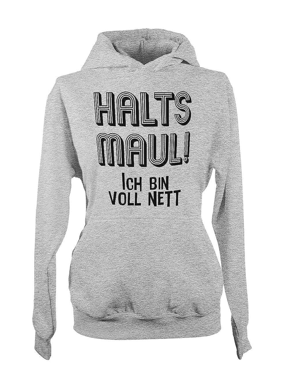 Halts Maul Ich Bin Voll Nett Lustige Sprüche Sweatshirt