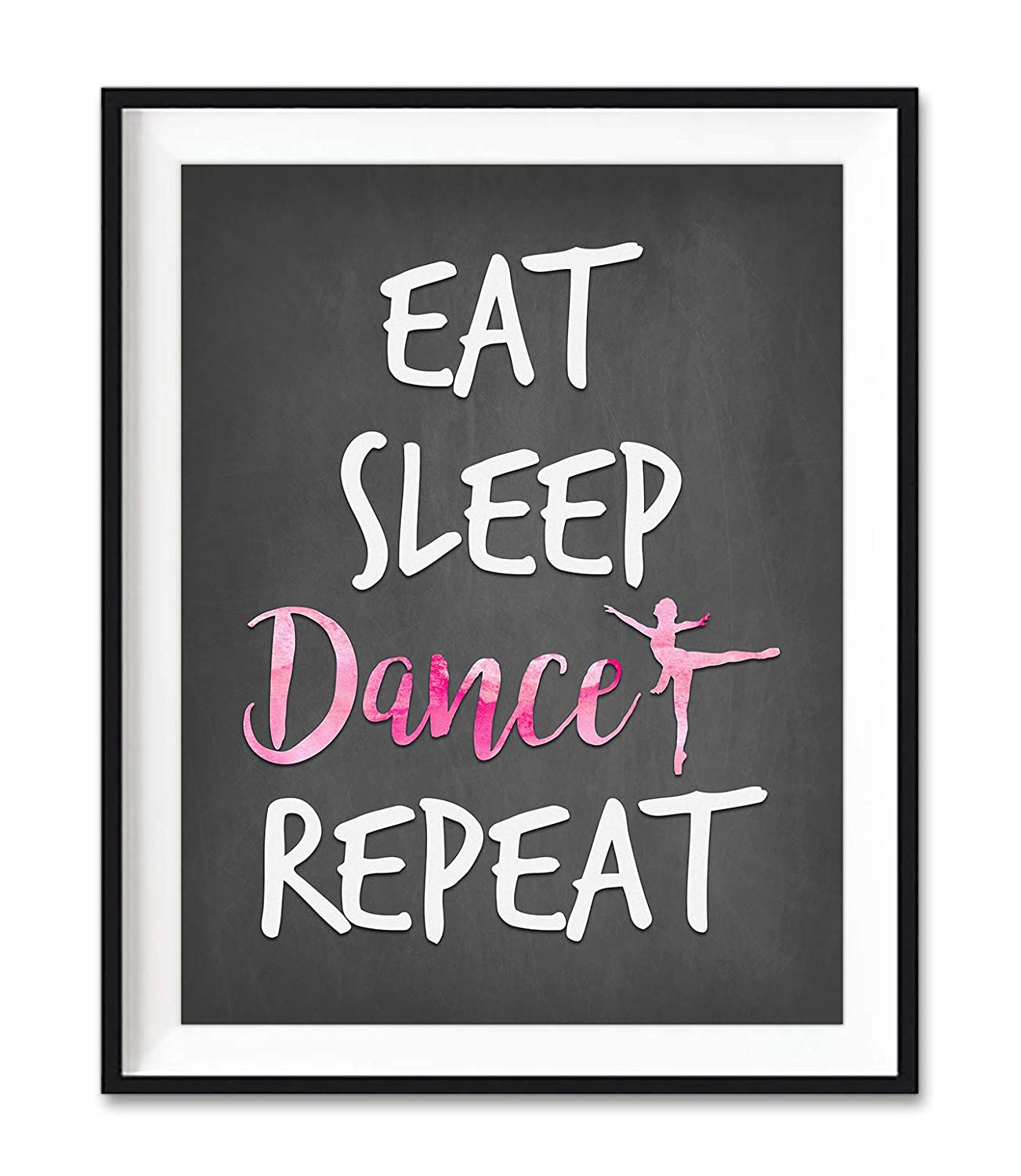 Eat Sleep Dance Repeat Quote Typography Inspirational Art Print, Unframed, Christmas Gift, Pink Watercolor Ballerina Dancer Home and Wall Decor Art Sign Poster, 8x10