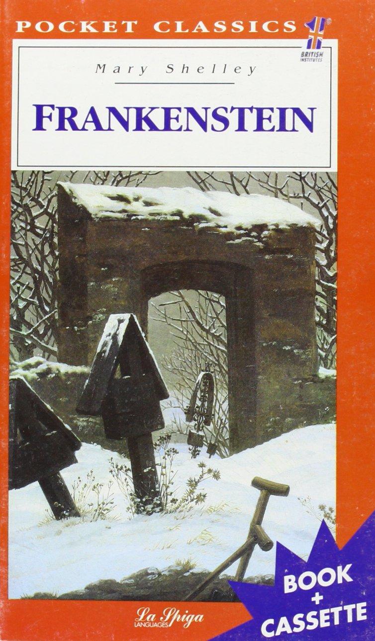 La Spiga Readers - Pocket Classics (C2): Frankenstein + CD