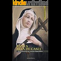 SANTA RITA DE CASIA: Defensora de las causas imposibles (Vida de Santos nº 23)