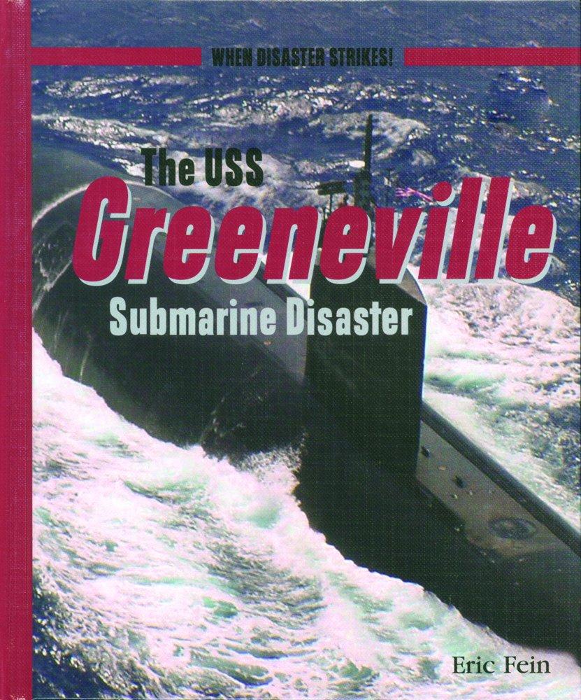 USS GREENEVILLE SUBMARINE -LIB (When Disaster Strikes!)