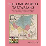 The One World Tartarians (Color): The Greatest Civilization Ever To Be Erased From History