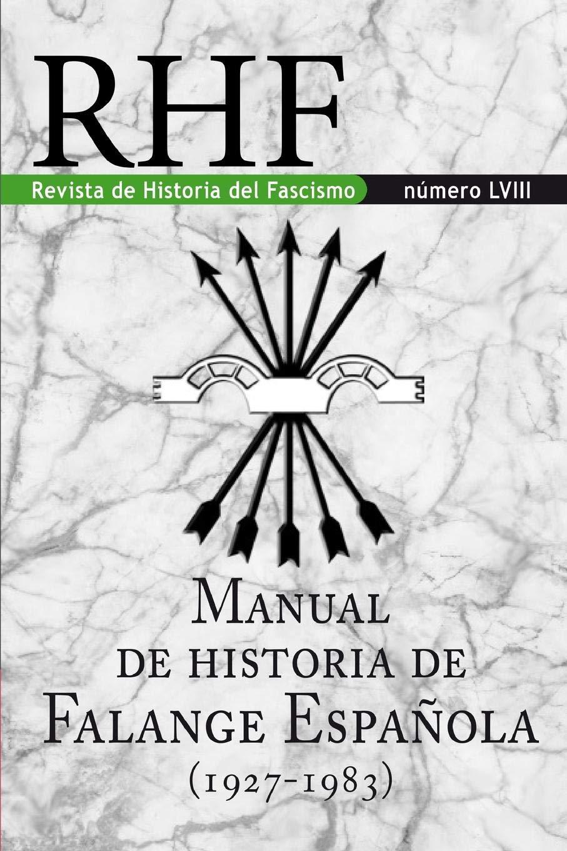 RHF - Revista de Historia del Fascismo: Manual de Historia de la ...