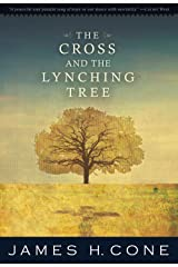 The Cross and the Lynching Tree Paperback