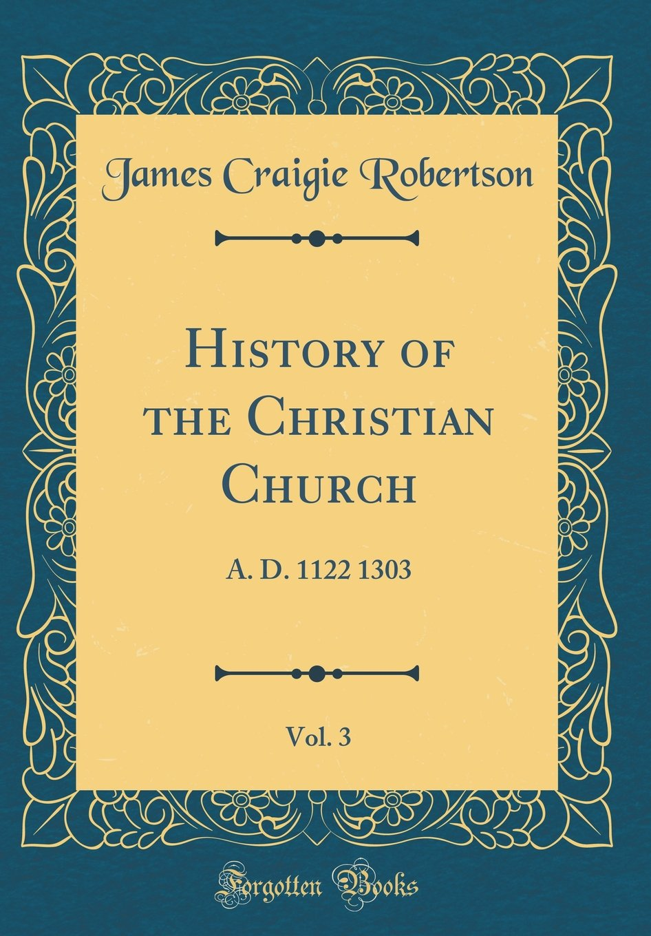 History of the Christian Church, Vol. 3: A. D. 1122 1303 (Classic Reprint) PDF