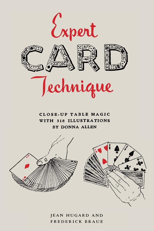 Expert Card Technique: Close-Up Table Magic por Jean Hugard