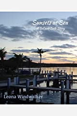 Sunsets at Sea: A Sol and Seth Story Kindle Edition