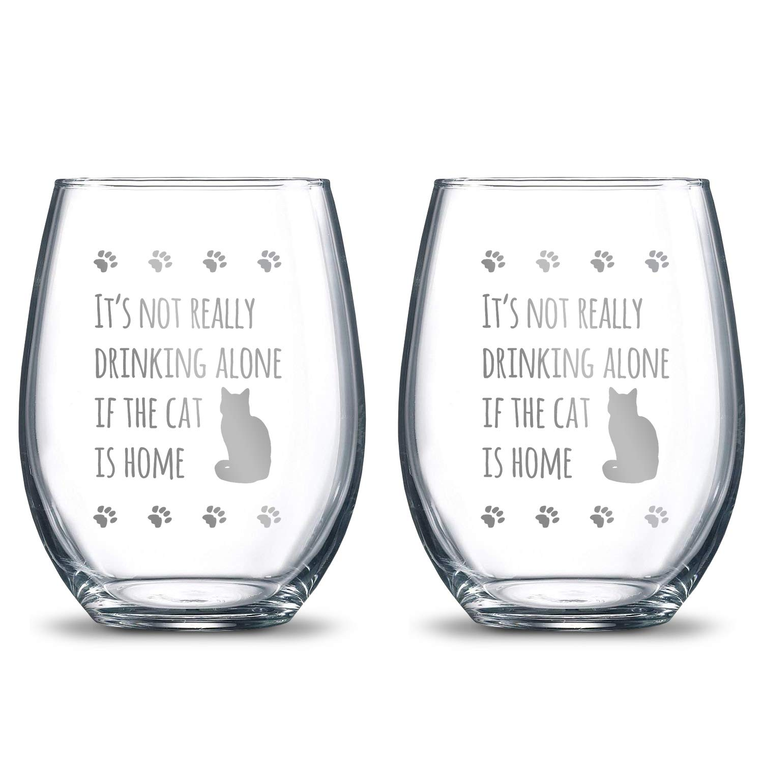 It's Not Really Drinking Alone if the Cat is Home 21oz. Etched Stemless Wine Glasses | 2 Glass Set Packed in an Stylish Gift Box | Premium Hand Etching | The Perfect Cat Lovers Gift
