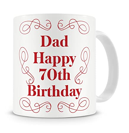 Dad Happy 70th Birthday Mug Gift Present For