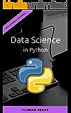 Data Science in Python: Der schnelle Einstieg (Numpy, Matplotlib, Pandas)