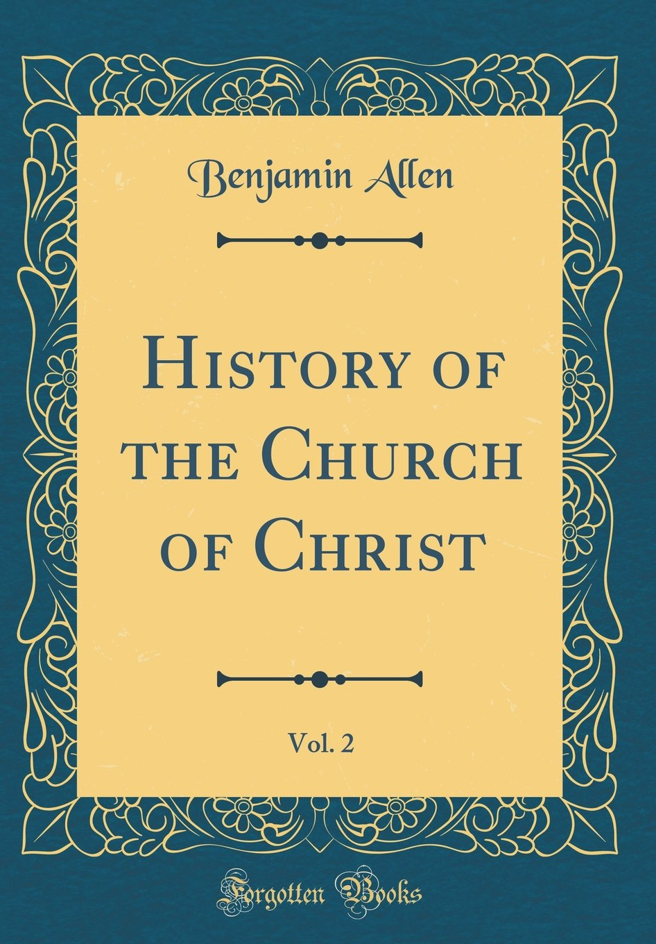 Read Online History of the Church of Christ, Vol. 2 (Classic Reprint) pdf