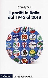 D Ignazi Mobili Bagno.Amazon It Partiti Politici In Italia Piero Ignazi Libri