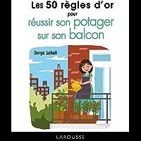 50 RO pour réussir son potager sur le balcon (French Edition)
