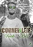 Cornel und Leif: Fuck 'n' Roll (German Edition)