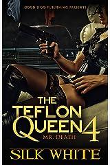 The Teflon Queen PT 4 Kindle Edition