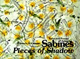 Pieces of Shadows : Selected Poems of Jaime Sabines, Sabines, Jaime, 1568860234