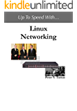 Up To Speed With Linux Networking (English Edition)