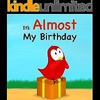 It's Almost My Birthday (Sammy Bird Series)