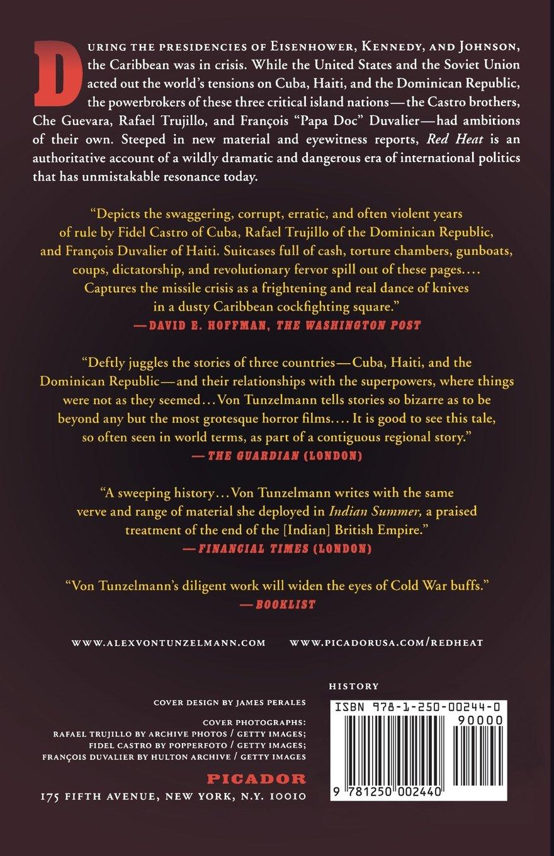 Red Heat: Conspiracy, Murder, And The Cold War In The Caribbean: Alex Von  Tunzelmann: 9781250002440: Amazon: Books