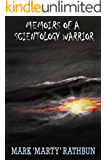 Memoirs of a Scientology Warrior