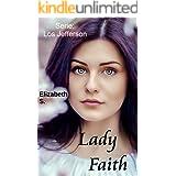 Lady Faith (Los Jefferson nº 3) (Spanish Edition)