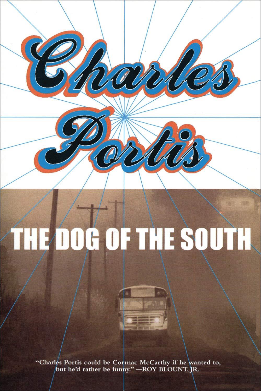 The Dog of the South: Charles Portis, Ron Rosenbaum