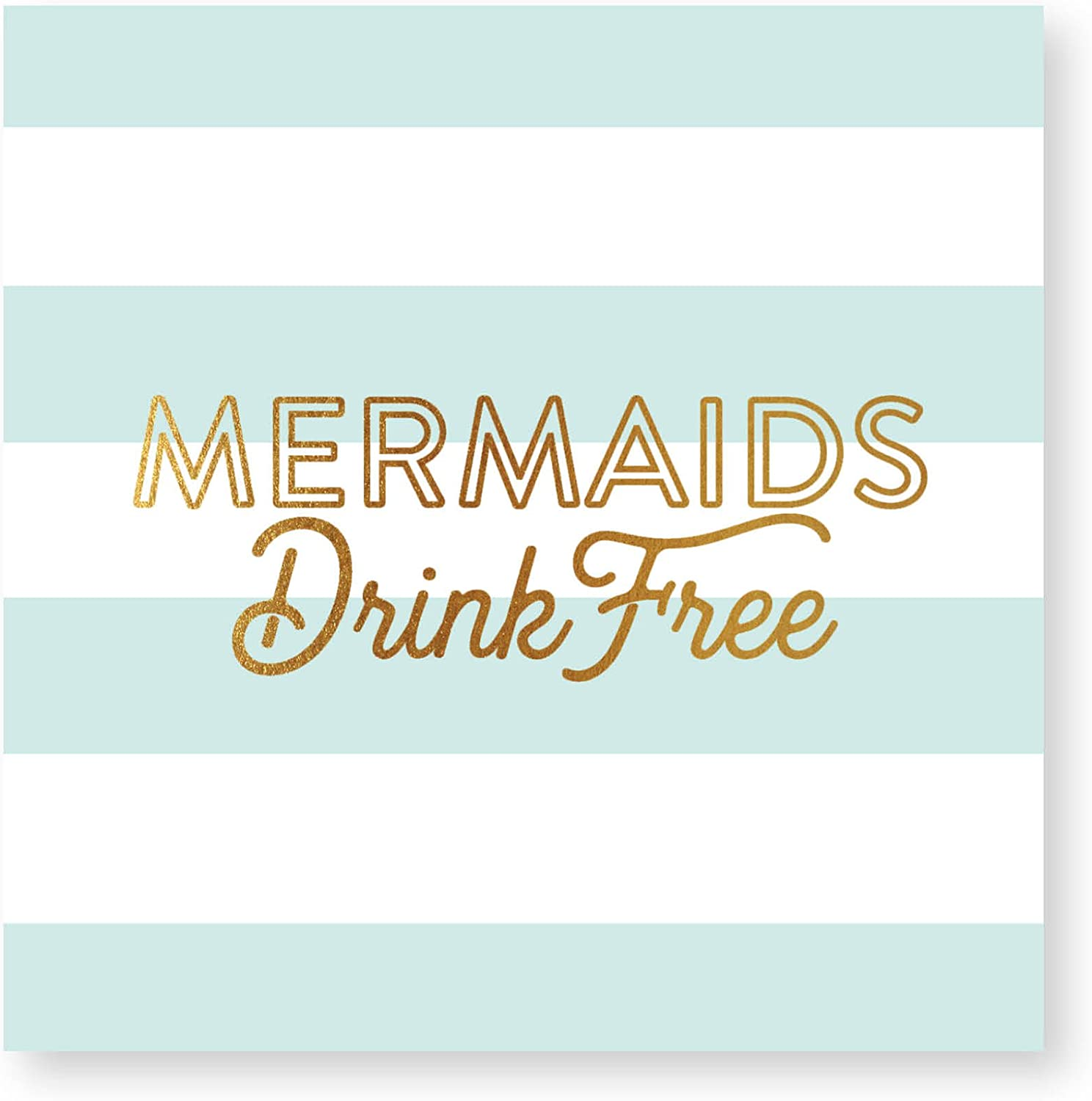 X&O Paper Goods ''Mermaids Drink Free'' Teal and White Striped Beverage Napkins, 20 ct., 5'' x 5''