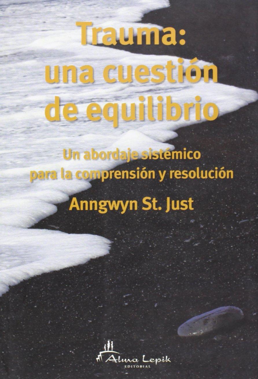 Trauma: una cuestion de equilibrio / A Question of Balance (Spanish Edition) pdf epub