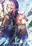 IT'S MY LIFE (2) (裏少年サンデーコミックス)