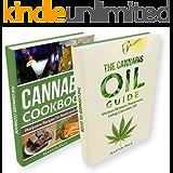 Marijuana: 2 Manuscripts - Cannabis oil & Cannabis Cookbook (Marijuana, cannabis, oil, hemp, cooking)
