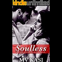 Soulless: A Hot Indian Romantic Suspense