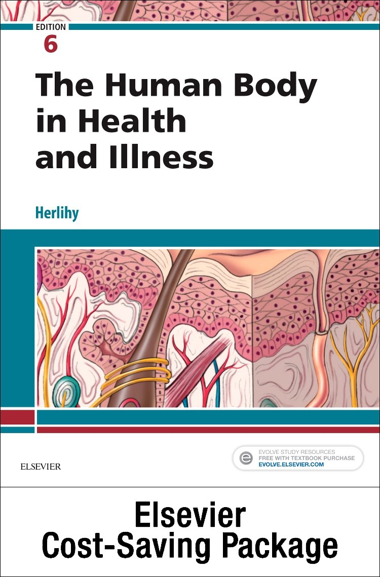 The Human Body in Health and Illness - Text and Study Guide package ...
