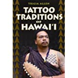 Tattoo Traditions of Hawaii