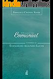 O evangelho por Emmanuel - Lucas
