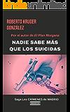 Nadie sabe más que los suicidas (novela negra - policial - thriller - suspense): Novela negra - policial - thriller - suspense (Los CRÍMENES de MADRID nº 1)