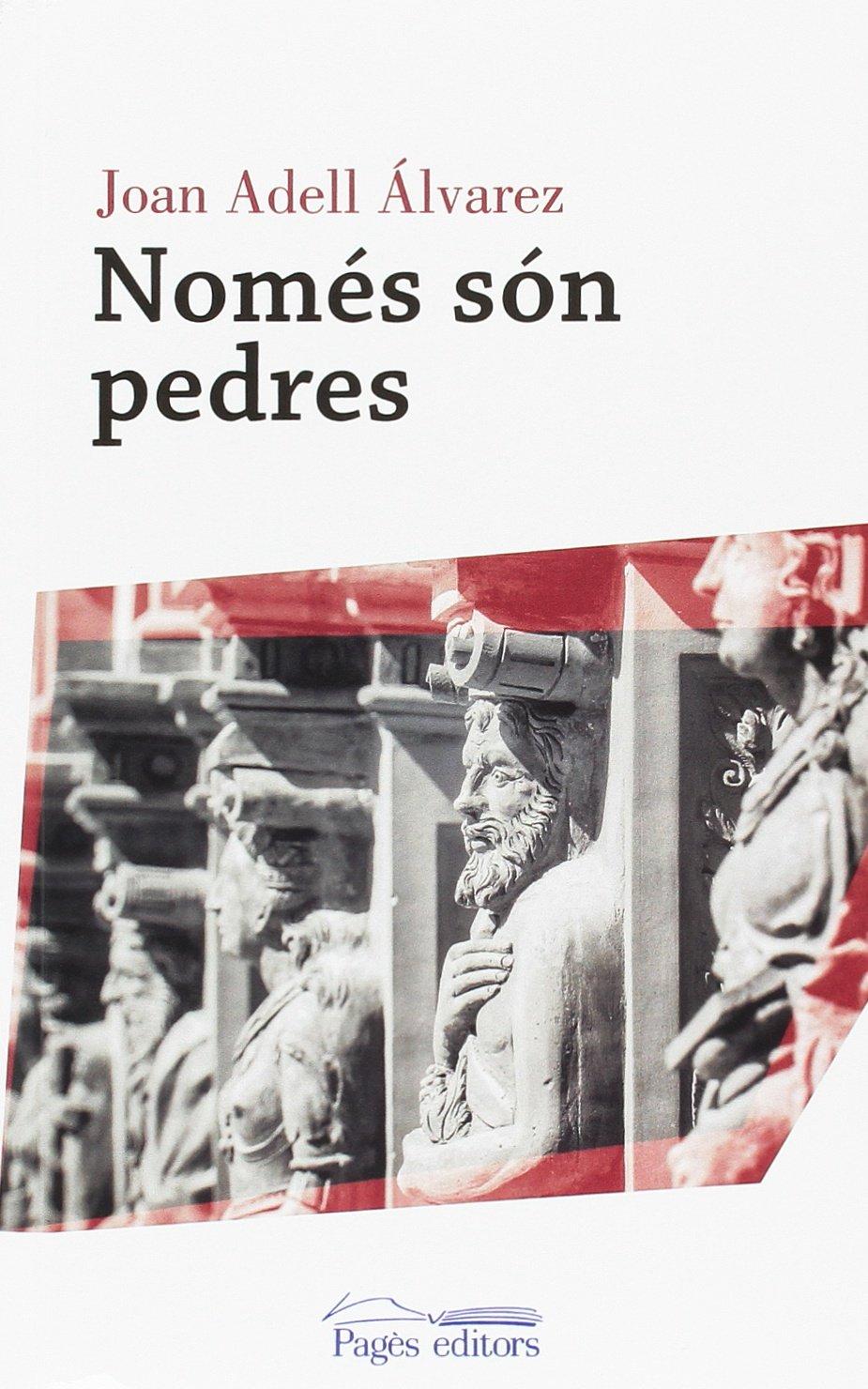 Només són pedres (Proses): Amazon.es: Adell Álvarez, Joan: Libros