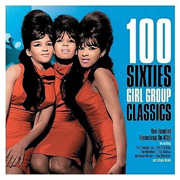 100 Sixties Girl Group Classics [4CD Box Set]
