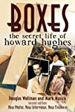 Boxes: The Secret Life of Howard Hughes