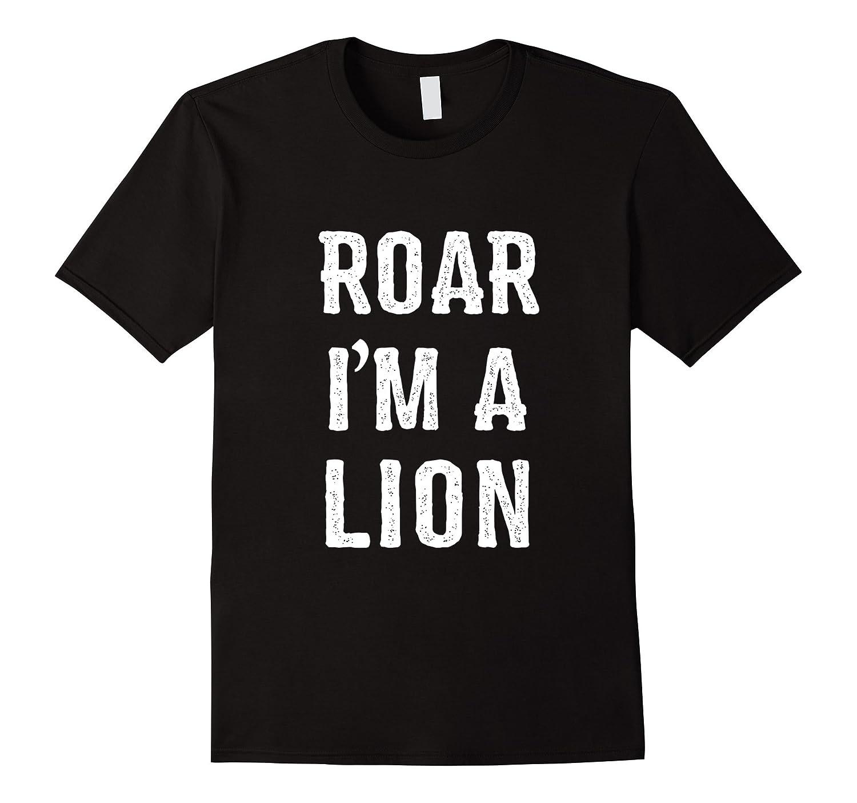 64ff31b32b9a I'm a Lion Halloween Costume T Shirt-RT – Rateeshirt