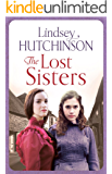 The Lost Sisters: A gritty saga about friendships, family and finding a place to call home (A Black Country Novel)