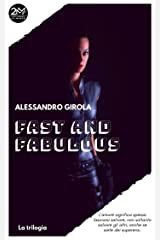 Fast and Fabulous Collection (Italian Edition) Kindle Edition