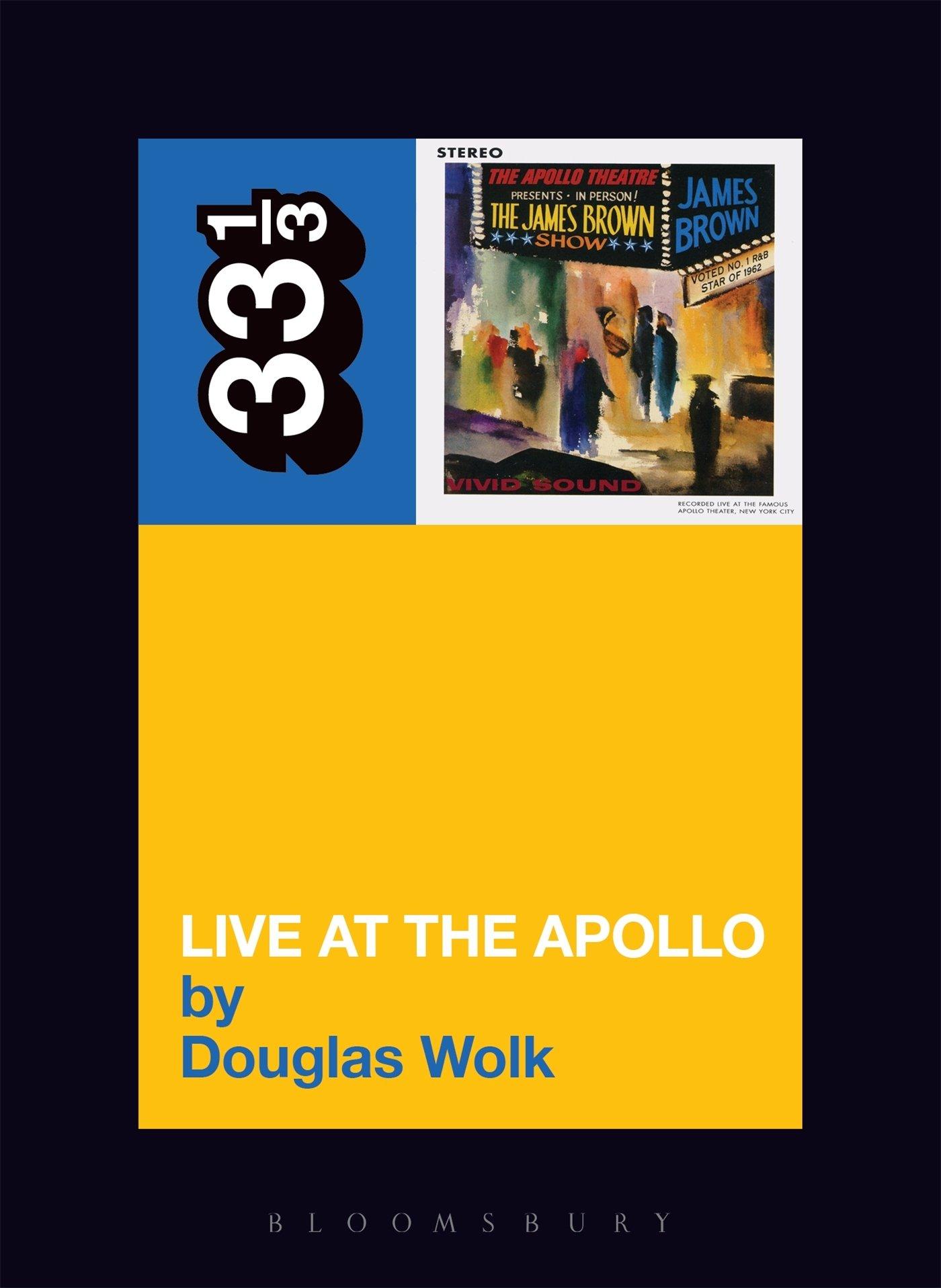 James Brown's Live at the Apollo (33 1/3) ebook